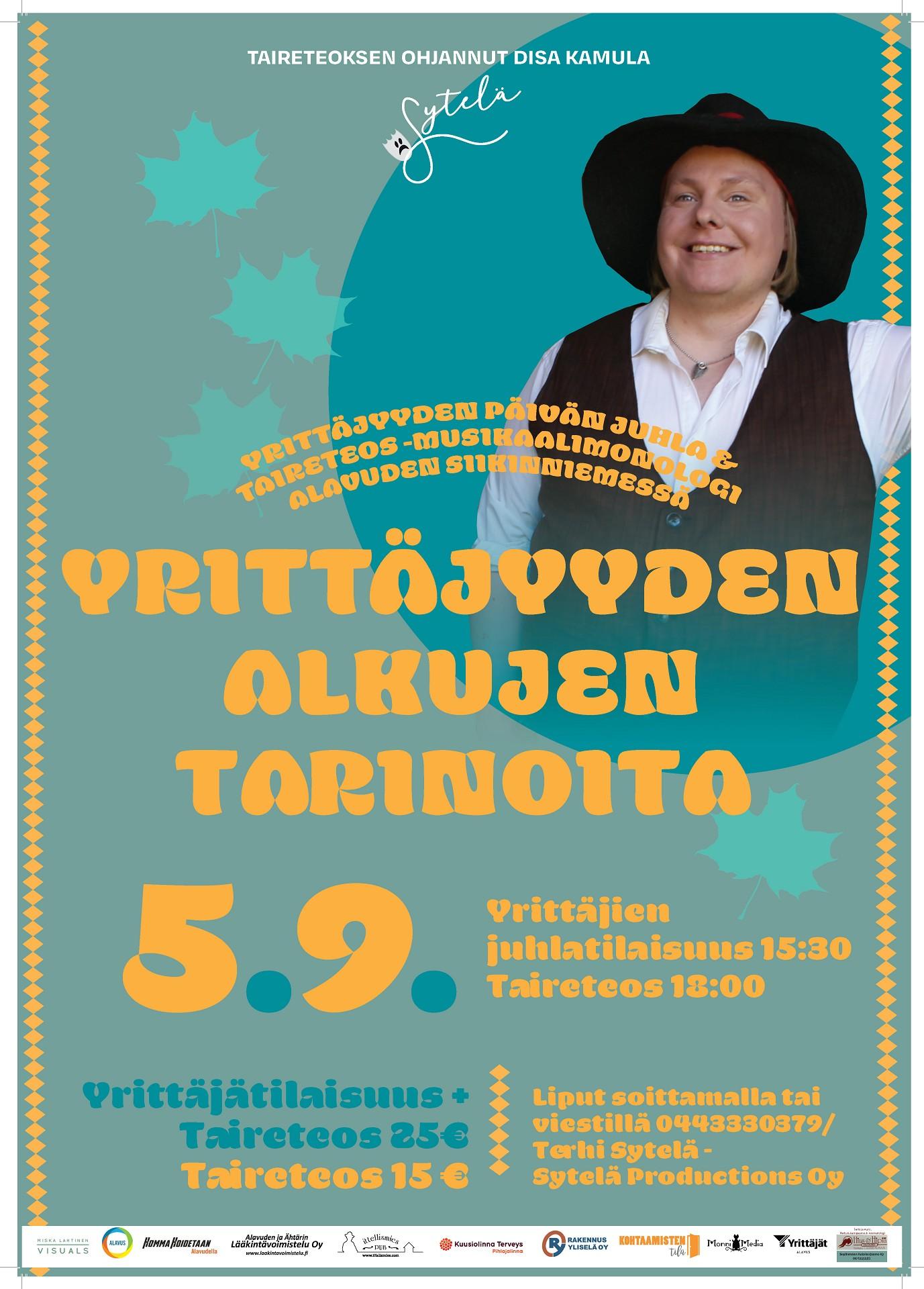 Yrittäjyyden alkujen tarinoita - Taireteos-esitys Alavuden Siikinniemessä sunnuntaina 5.9.2021